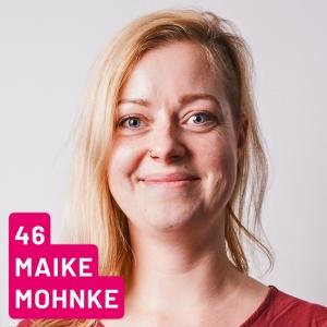Listenplatz 46, Maike Mohnke